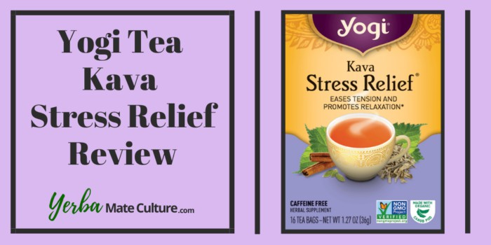 Yogi Tea Kava Stress Relief Review