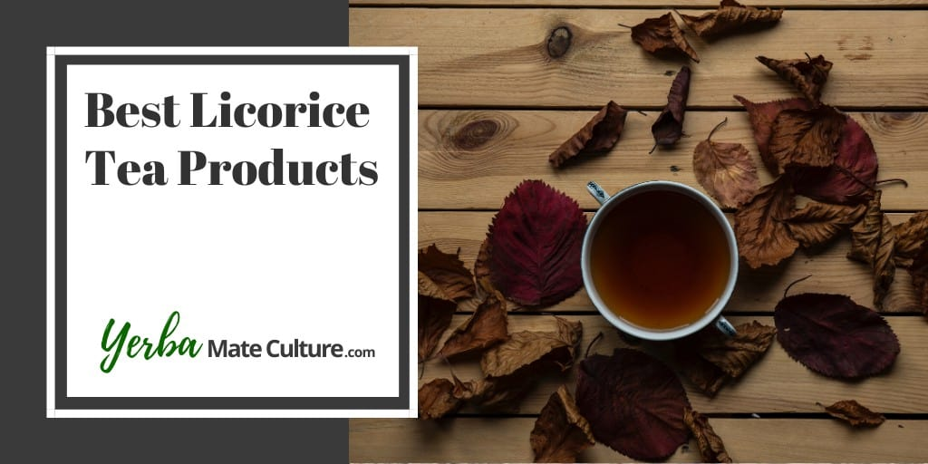 Best Licorice Tea Products and Where to Buy Them