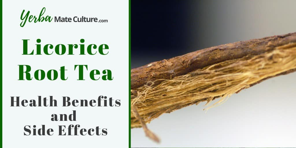 Licorice Root Tea Health Benefits