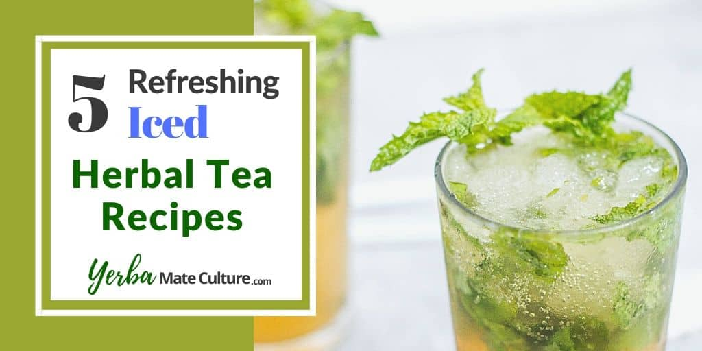5 Refreshing Iced Herbal Tea Recipes for Summer