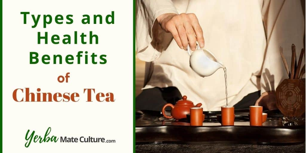 Chinese Teas and Herbal Infusions: Types and Health Benefits